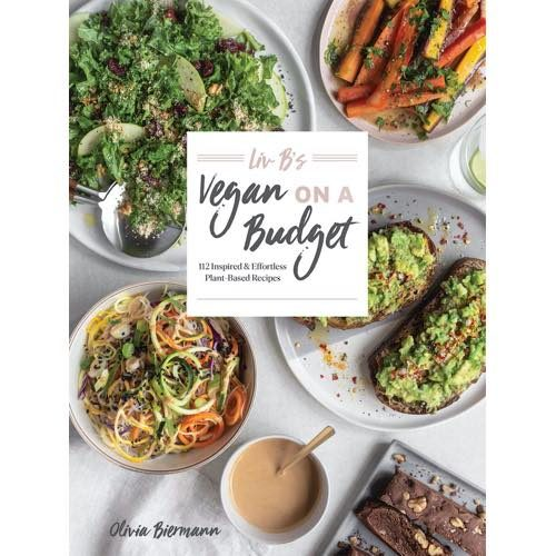 Liv B's Vegan on a Budget Cookbook